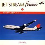 JET STREAM FOREVER(1)「サン・マルコの恋人」