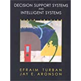 Decision Support Systems and Intelligent Systems (6th Edition) ~ Efraim Turban