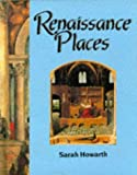 img - for Renaissance Places (Information books - history - people & places) book / textbook / text book