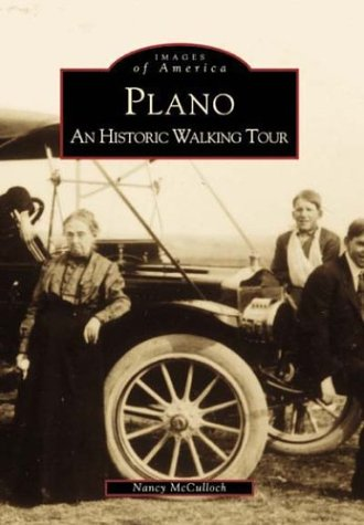 Plano  An Historic Walking Tour   (TX)   (Images of America)