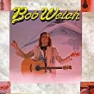 The Best of Bob Welch