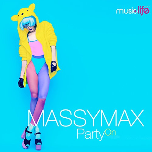 Party On (Extended Mix) [Explicit]