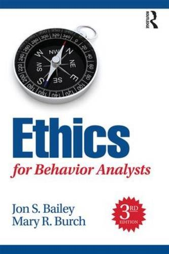 Ethics for Behavior Analysts, 3rd Edition