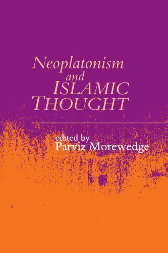 Neoplatonism and Islamic Thought (Studies in Neoplatonism: Ancient and Modern)
