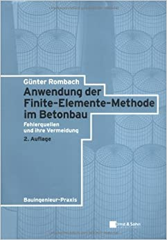 Anwendung der finite elemente methode im betonbau for Finite elemente in der baustatik