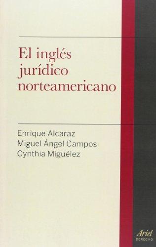 El inglés jurídico norteamericano (Ariel Derecho)