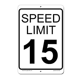 Speed Limit 15 MPH Sign - Aluminium Outdoor Sign - 8 x 12 - Lifetime Warranty
