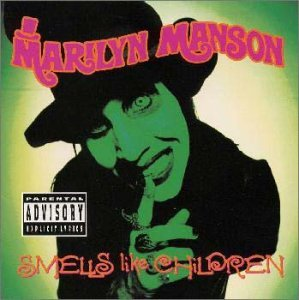 Smells Like Children by Marilyn Manson (1996-08-21)