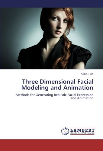 Three Dimensional Facial Modeling and Animation
