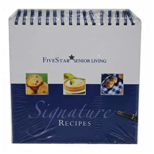 Five Star Senior Living (Signature Recipes) from Five Star Quality Care