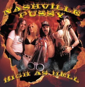 Nashville Pussy - High As Hell [Vinyl LP] - Zortam Music