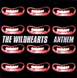 Anthem [CD 1] [CD 1] The Wildhearts