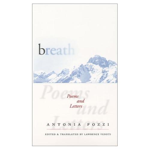 Breath: Poems and Letters (Wesleyan Poetry Series)