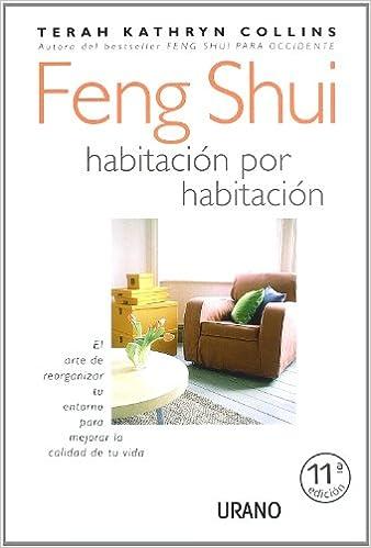 Feng Shui. Habitación por habitación