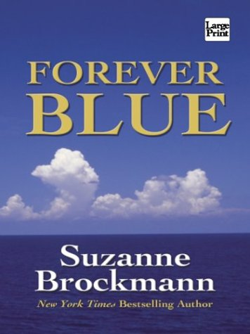 Forever Blue (Wheeler Large Print Book Series)