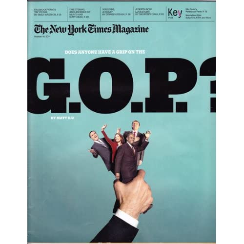 The New York Times Magazine, October 16, 2011 [cover story: Does Anyone Have a Grip on the G.O.P.?], The New York Times
