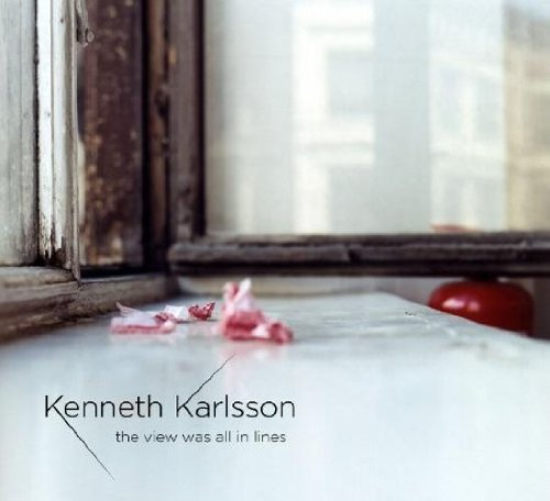 Kenneth Karlsson - View Was All in Lines (Hybrid SACD)