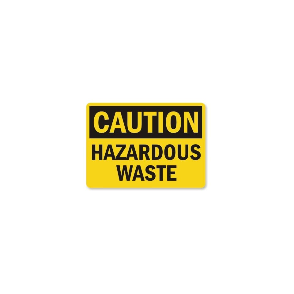 Caution Hazardous Waste Laminated Vinyl Sign, 5 x 3.5