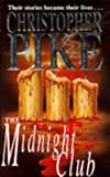 The Midnight Club (0340611553) by Pike, Christopher
