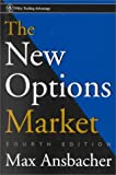 The new options market