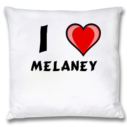 White Cushion Cover with I Love Melaney (first name/surname/nickname) first love