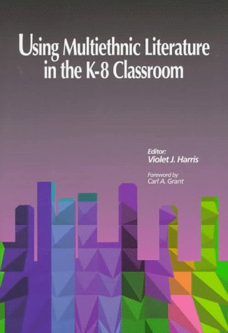using multicultural literature in the classroom Building blocks: the first steps of creating a multicultural classroom by larri fish of siena college discovering diversity takes creativity, extra effort, diligence, and courage on the teacher's part.