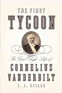 "Cover of ""The First Tycoon: The Epic Life..."