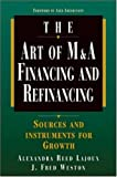 img - for Art of M&A: Financing and Refinancing book / textbook / text book