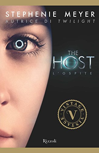 Stephenie Meyer - The host - L'ospite (VINTAGE)