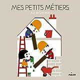 MES PETITS METIERS