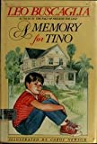 A Memory for Tino (0688074820) by Buscaglia, Leo F.