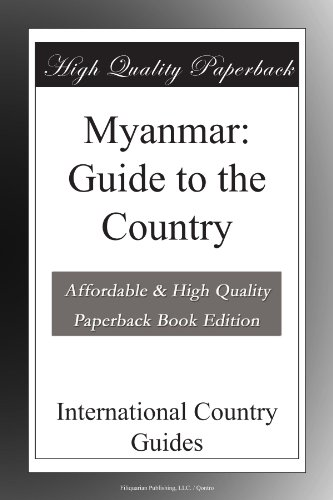 Myanmar: Guide to the Country
