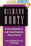 Philosophy as Cultural Politics: Phil...