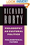 Philosophy as Cultural Politics: Phil...