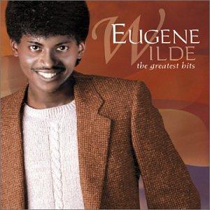 Eugene Wilde - Eugene Wilde - Greatest Hits - Zortam Music