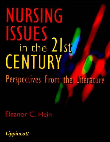 Nursing Issues in the 21st Century: Perspectives from the Literature (New Nursing Photobooks)