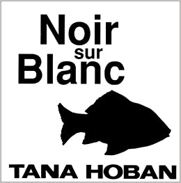 Amazon.fr - Noir sur blanc - Tana Hoban - Livres