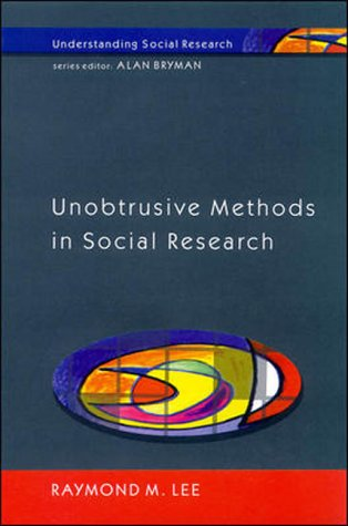 Unobtrusive Methods in Social Research (Understanding Social Research)