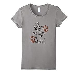 Love Four-Legged Word Shirt