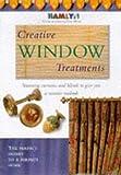 Creative Window Treatments (Hamlyn Guide to Creating Your Home) (0600594408) by HAMLYN
