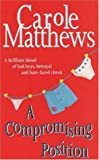 A Compromising Position (0747267693) by Matthews, Carole