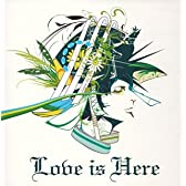 Love is Here(CCCD)