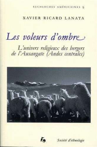 Les voleurs d'ombre : L'univers religieux des bergers de l'Ausangate (Andes centrales)