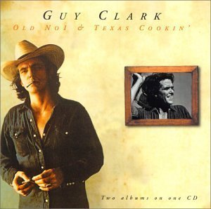 Old No. 1 / Texas Cookin by CLARK,GUY (1999-07-15)