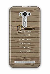 YuBingo My Music will tell you more about me than I ever will Designer Mobile Case Back Cover for Asus Zenfone 2 Laser 550