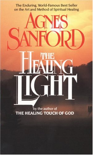 the-healing-light-the-enduring-world-famous-best-seller-on-the-art-and-method-of-spiritual-healing