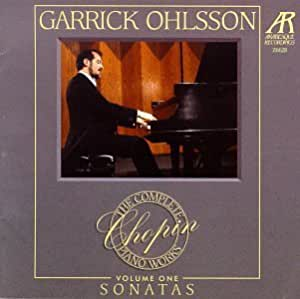Garrick Ohlsson - The Complete Chopin Piano Works Vol. 1 -  Sonatas