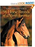 Storey's Illustrated Guide to 96 Horse Breeds of North America