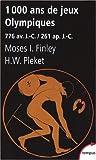 1000 Ans de Jeux Olympiques : 776 Avant J�sus-Christ/261 apr�s J�sus-Christ