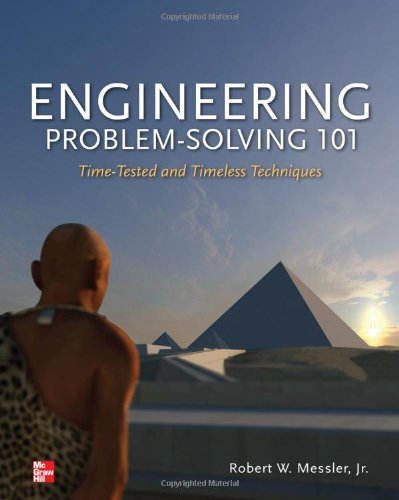 Download Engineering Problem-Solving 101: Time-Tested and